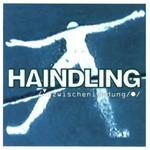 Haindling, Zwischenlandung