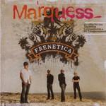 Marquess, Frenetica
