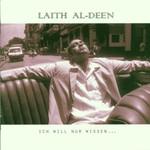 Laith Al-Deen, Ich will nur wissen ...