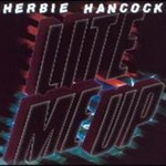 Herbie Hancock, Lite Me Up
