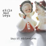 Ingrid Michaelson, Girls and Boys mp3