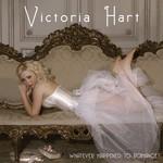 Victoria Hart, Whatever Happened to Romance?