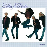 Bobby McFerrin, Bobby McFerrin