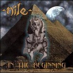 Nile, In The Beginning mp3