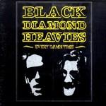 Black Diamond Heavies, Every Damn Time