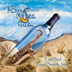 The Barry Sea Paradox, Lost Soul Found Smooth Jazz