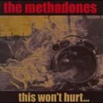 The Methadones, This Won't Hurt