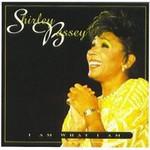 Shirley Bassey, I Am What I Am