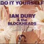 Ian Dury and The Blockheads, Do It Yourself