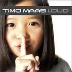 Timo Maas, Loud