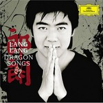 Lang Lang, Dragon Songs