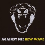 Against Me!, New Wave