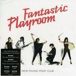 New Young Pony Club, Fantastic Playroom