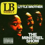 Little Brother, The Minstrel Show
