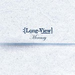 Longview, Mercury