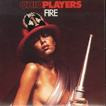 Ohio Players, Fire