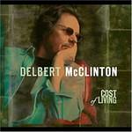 Delbert McClinton, Cost of Living