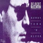 Delbert McClinton, Honky Tonk 'n Blues