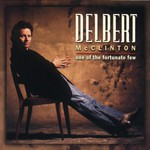 Delbert McClinton, One of the Fortunate Few