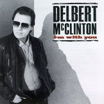 Delbert McClinton, I'm With You