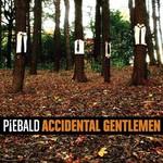 Piebald, Accidental Gentlemen