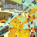 Piebald, All Ears, All Eyes, All the Time