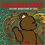 Michael Armstrong, Rockabye Baby! Lullaby Renditions of Tool