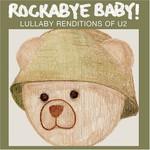 Marc Chait, Rockabye Baby! Lullaby Renditions of U2