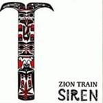 Zion Train, Siren