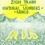 Zion Train, Natural Wonders of the World