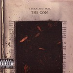 Tegan and Sara, The Con