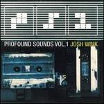 Josh Wink, Profound Sounds, Vol. 1