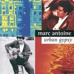 Marc Antoine, Urban Gypsy