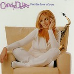 Candy Dulfer, For the Love of You
