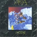 Arena, Pride