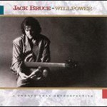 Jack Bruce, Willpower mp3