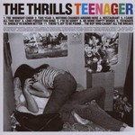 The Thrills, Teenager