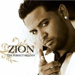 Zion, The Perfect Melody