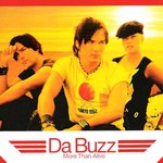 Da Buzz, More Than Alive