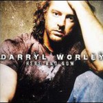 Darryl Worley, Here And Now