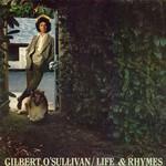 Gilbert O'Sullivan, Life & Rhymes