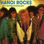 Hanoi Rocks, Self Destruction Blues