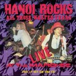 Hanoi Rocks, All Those Wasted Years