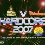 Various Artists, Hardcore 2007: Helter Skelter vs. Raindance