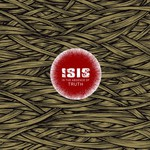 Isis, In the Absence of Truth
