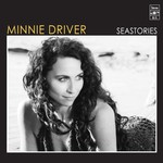 Minnie Driver, Seastories