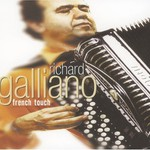 Richard Galliano, French Touch
