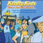 Krafty Kuts, These Are The Breaks