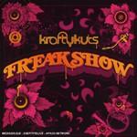 Krafty Kuts, Freakshow