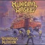 Municipal Waste, Hazardous Mutation